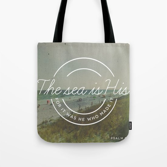 Psalm 95:5 Tote Bag