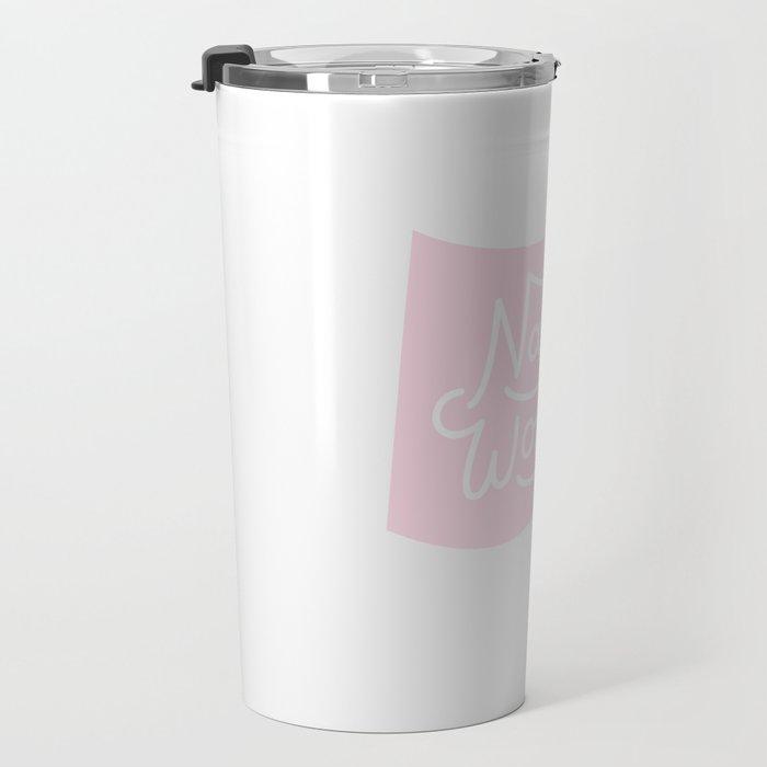 Nasty Woman Pink Flag Travel Mug