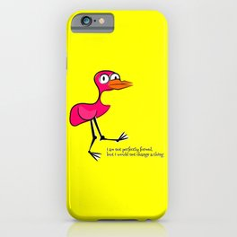 Pink Bird Not Perfect iPhone Case