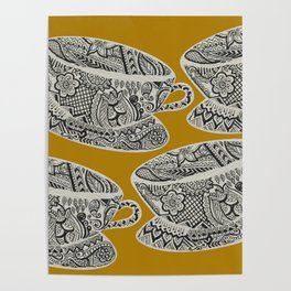 Morning Cuppa! - tea coffee lover zentangle Poster