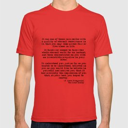 It was one of those rare smiles - F. Scott Fitzgerald T-shirt