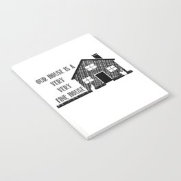 Our House Notebook