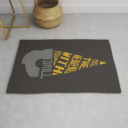 Pierce The Heavens With Your Drill Rug