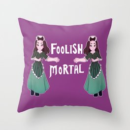 Foolish Hostess Throw Pillow