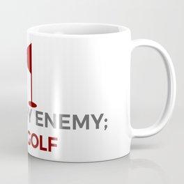 Know Thy Enemy Play Golf Strategy Coffee Mug