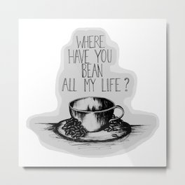 Long Lost Coffee Metal Print