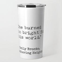 Emily Bronte quote 5 Travel Mug