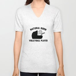 Natural Born Volleyball Player Unisex V-Neck