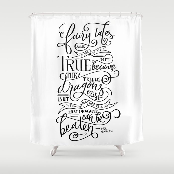 Fairy Tales are True Shower Curtain