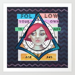 follow your own inner compass Art Print