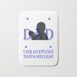 Makes a great gift Tee Acceptance Design Proud Dad Bath Mat