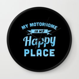 My Motorhome is my Happy Place (Gift) Wall Clock