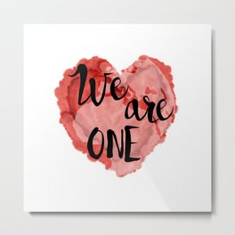 We Are One -Global Community Metal Print