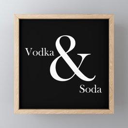 VODKA & SODA Framed Mini Art Print