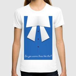 Dress like You want T-shirt