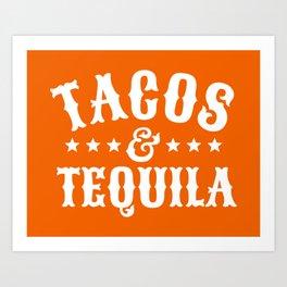 Tacos & Tequila (Orange) Art Print