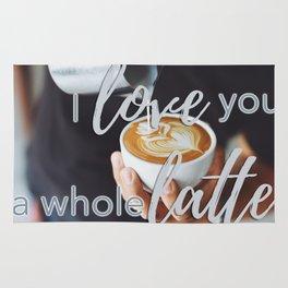 I love you a whole latte Rug