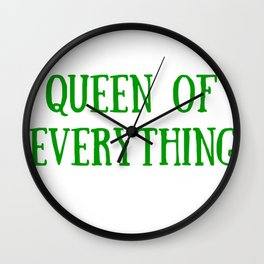 Queen of Everything with Green Wall Clock