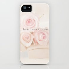 Do All Things With Love  iPhone (5, 5s) Slim Case