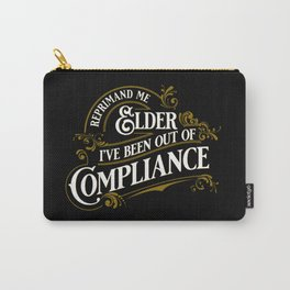 Reprimand Me Carry-All Pouch