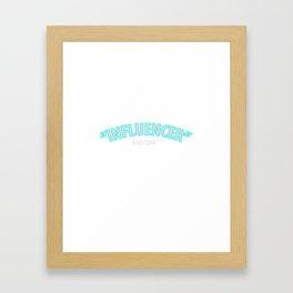 INFLUENCER Framed Art Print