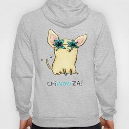 Chiwowza! Hoody