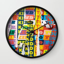 Be Kind To You Wall Clock