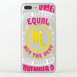 Best-Women-Born-On-November-04-Scorpio---Sao-chép Clear iPhone Case