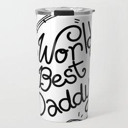 Worlds Best Daddy Fishing Father's Day Gift Fisherman Travel Mug