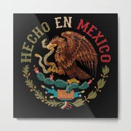 Hecho En Mexico Metal Print