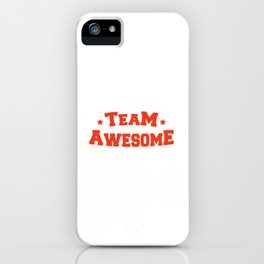 Team Awesome iPhone Case
