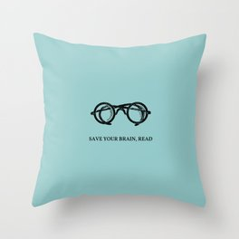 Save your brain, read Throw Pillow