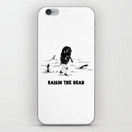 RAISIN THE DEAD iPhone Skin