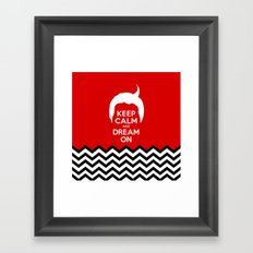 Keep Calm And Dream On (Dale Cooper's Hair, Twin Peaks) Framed Art Print