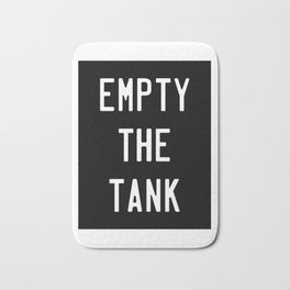 Empty The Tank Funny Fitness Gym Workout Bath Mat