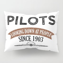 Pilot Proud Aviation Lover Gift Idea Pillow Sham