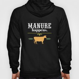 Manure Happens Funny Farming Ranching Country Cow T-Shirt Hoody