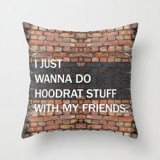 I JUST WANNA Throw Pillow