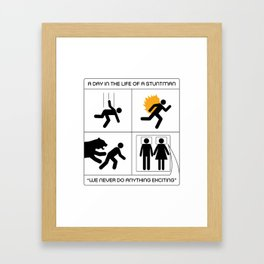 A Day In The Life Of A Stuntman Framed Art Print