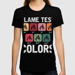 Flame Test Colors  Funny Science T-shirt