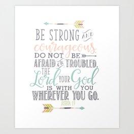 Joshua 1:9 Christian Bible Verse Typography Design Art Print
