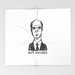 Not Amused (With Text) Throw Blanket