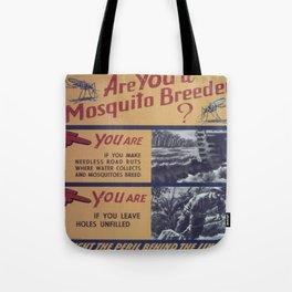 Vintage poster - Mosquito breeder Tote Bag