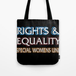 RIGHTS AND EQUALITY Tote Bag