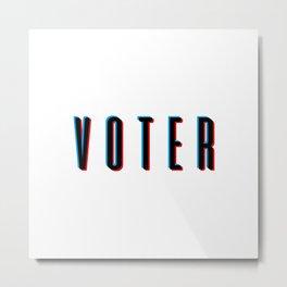 Hi, I'm a VOTER. Metal Print