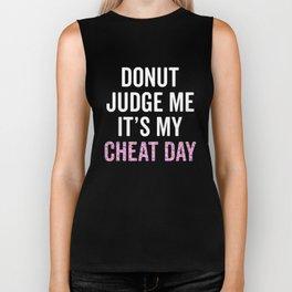 Donut Judge Me It's My Cheat Day Biker Tank
