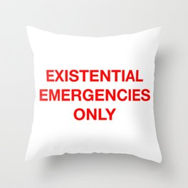 Existential Emergency Phone Throw Pillow