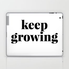 keep growing Laptop & iPad Skin