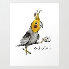 Cocka-tea-l Art Print