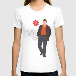 """""""Security is going to run you down hard."""" T-shirt"""